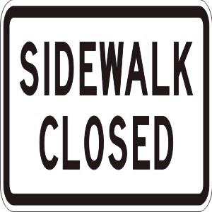 Where to find SIGN, SIDEWALK CLOSED in Vancouver / Surrey